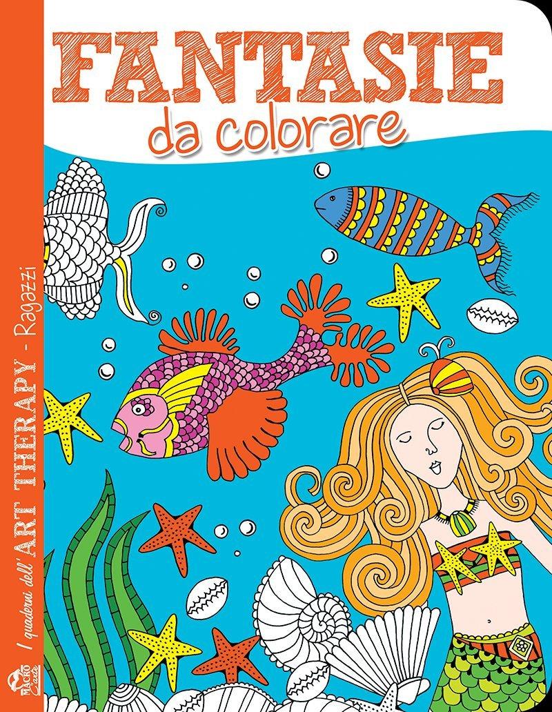 Art Therapy Per Ragazzi Fantasie Da Colorare