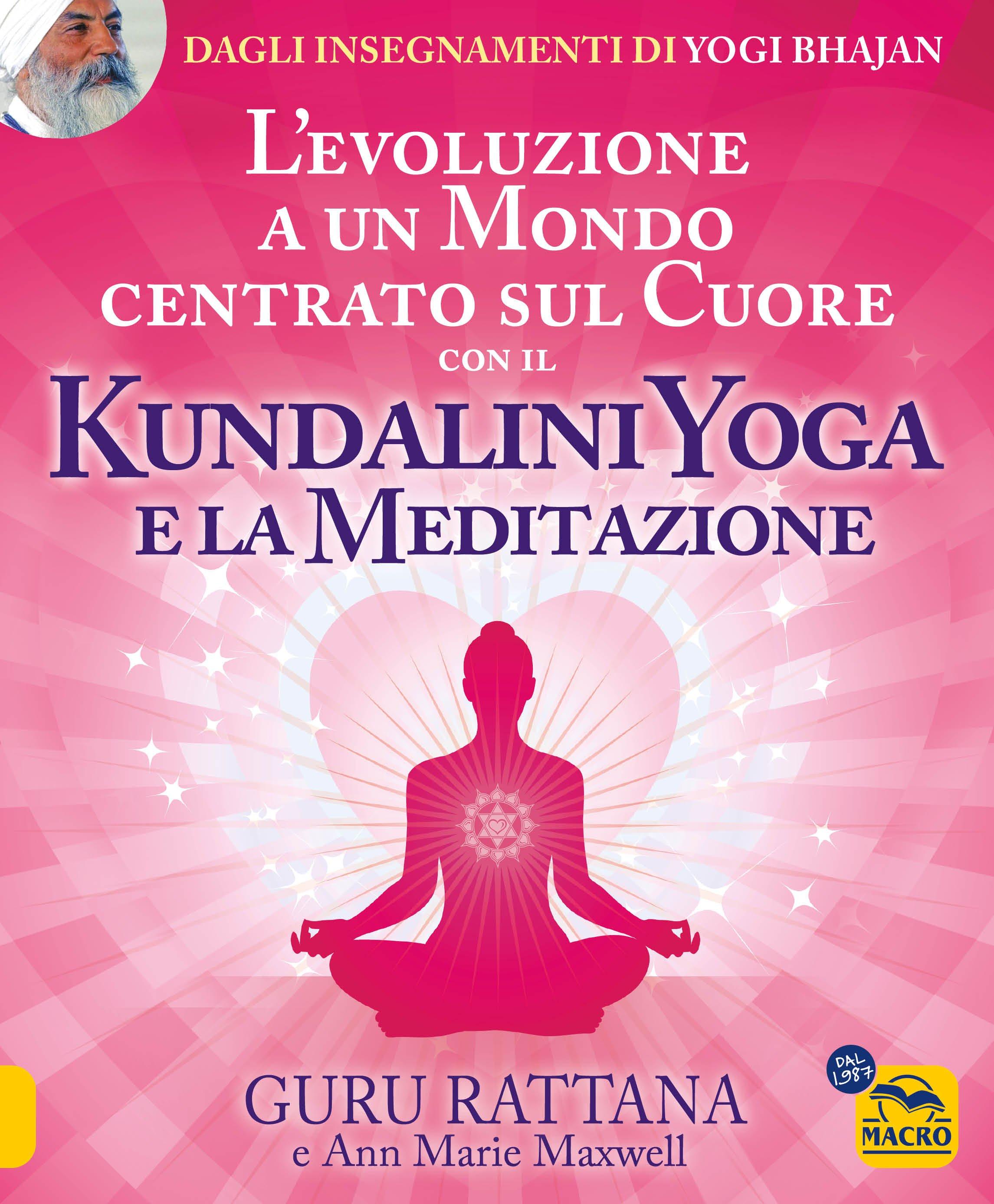 Kundalini Yoga E La Meditazione Guru Rattana