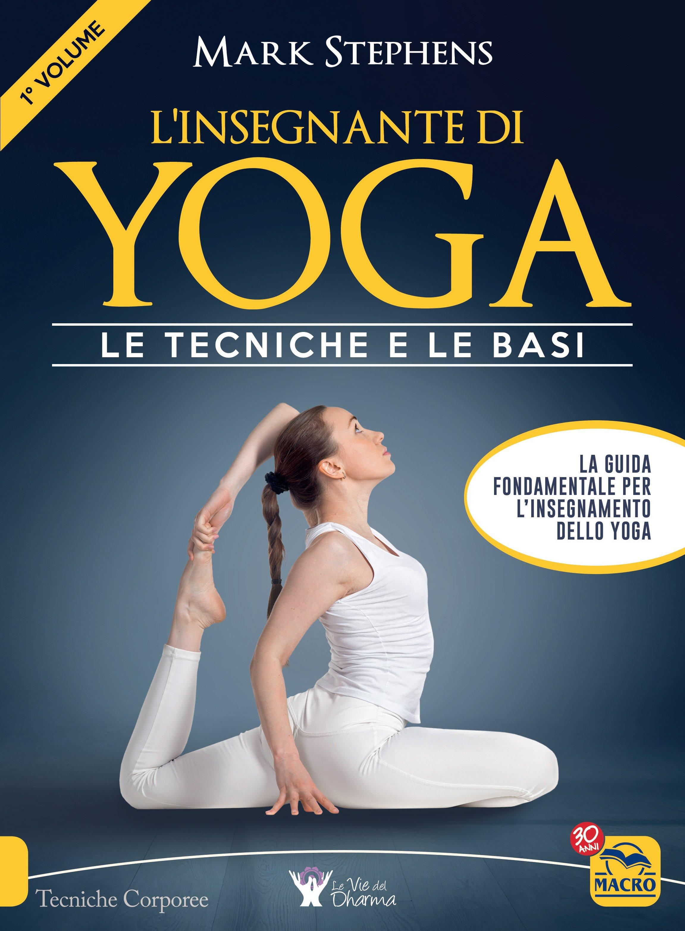 Linsegnante Di Yoga 1 Volume Ebook Pdf Di Mark Stephens