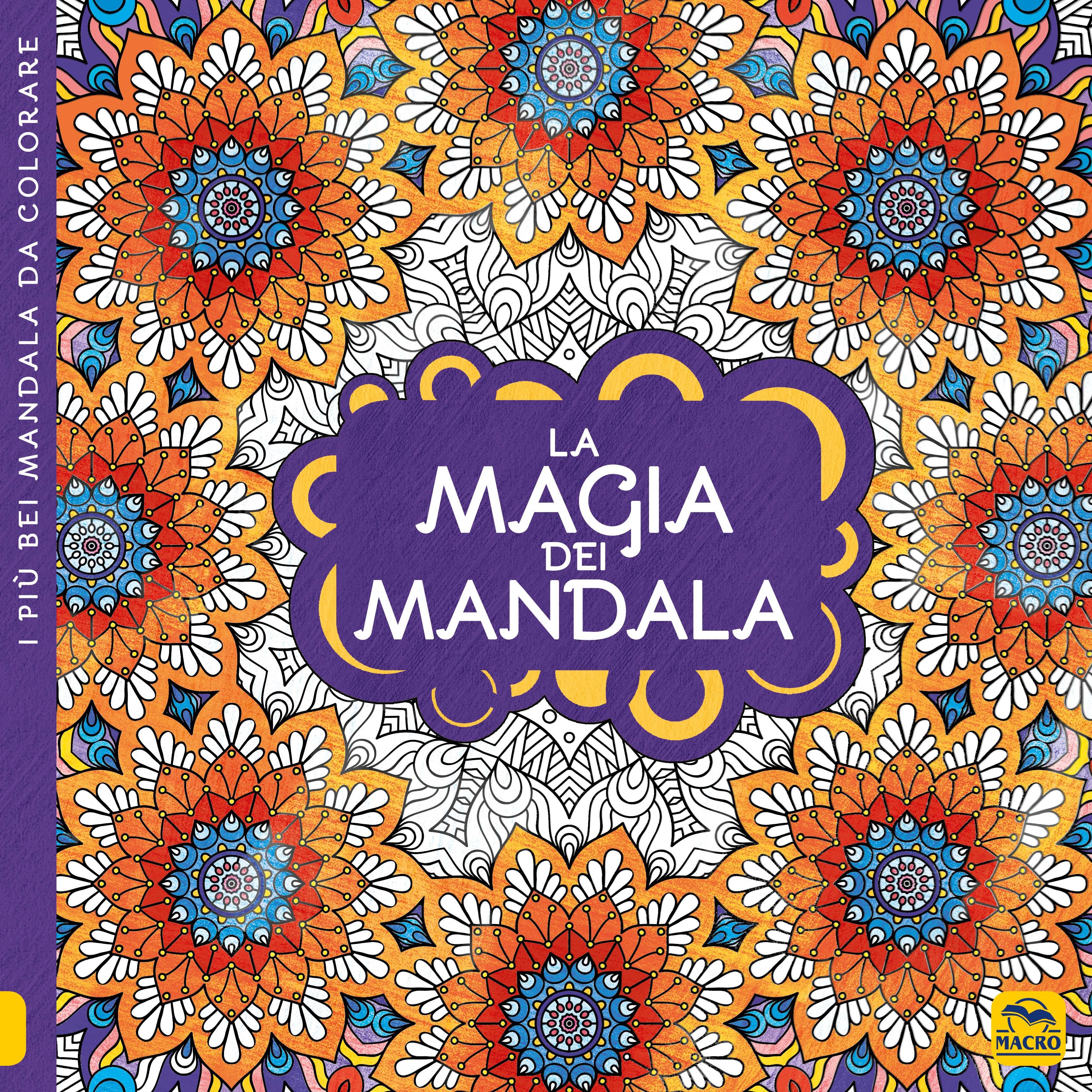 La Magia Dei Mandala Libri Da Colorare