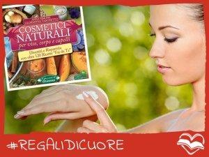 #REGALIDICUORE per la tua bellezza naturale