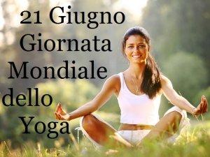 Giornata mondiale dello Yoga: 21 giugno