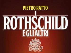 Intervista all'autore. Pietro Ratto ci parla dei Rothschild e gli Altri