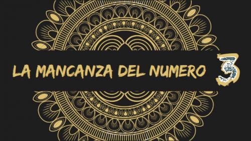 Numerologia: la mancanza del numero 3