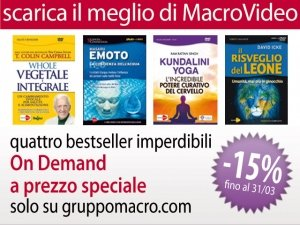 Scarica i tuoi video preferiti: Whole, Emoto, Icke, Yoga Kundalini a prezzo speciale!