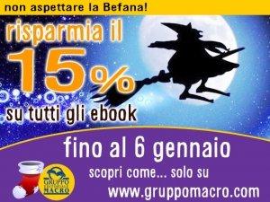 15% di SCONTO sugli eBook: non aspettare la Befana!
