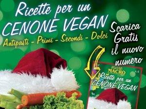 Ricette per un Cenone Vegan... con Vivere Macro!