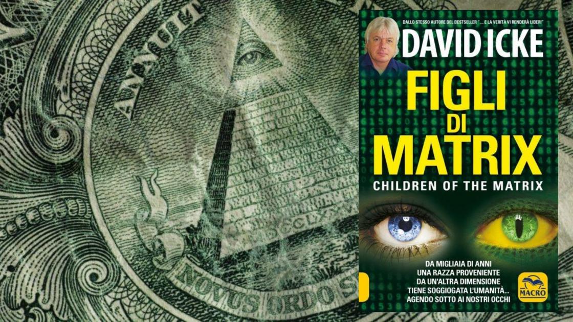Figli di Matrix, il libro di David Icke