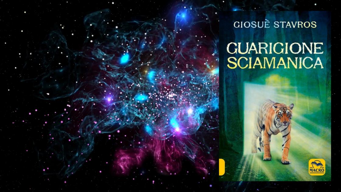Guarigione Sciamanica - Il libro di Giosuè Stavros