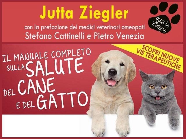Il manuale completo della salute del cane e del gatto