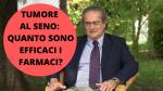 Tumore al seno: quanto sono efficaci i farmaci? - VIDEO Dr. Stefano Fais