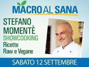 Alimentazione crudista: il pioniere Stefano Momentè in cucina per il Sana 2015