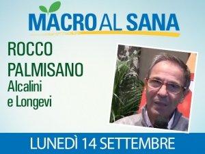 Dieta Mediterranea e Alcalina: un mix eccellente spiegato da Rocco Palmisano al Sana 2015