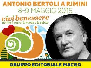 Superare e vincere i legami col passato: Antonio Bertoli spiega come fare @Vivi