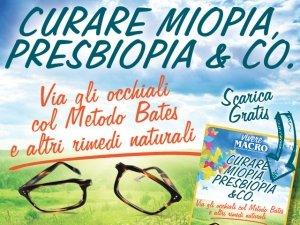 Curare Miopia, Presbiopia: per vederci chiaro con Vivere Macro!