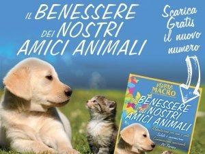 Il Benessere dei nostri amici Animali con i consigli di Vivere Macro