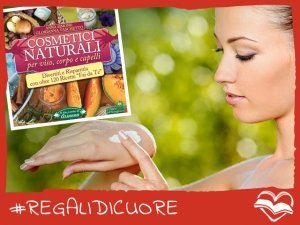 #REGALIDICUORE per la tua bellezza naturale
