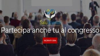 SaluScienza 2018: scopri il congresso all'avanguardia di Scienza e Medicine Integrate