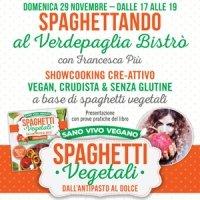 Spaghettando con Francesca Più