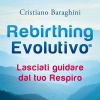 Rebirthing Evolutivo presentazione del libro