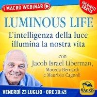 WEBINAR Luminous Life: L'intelligenza della luce illumina la nostra vita