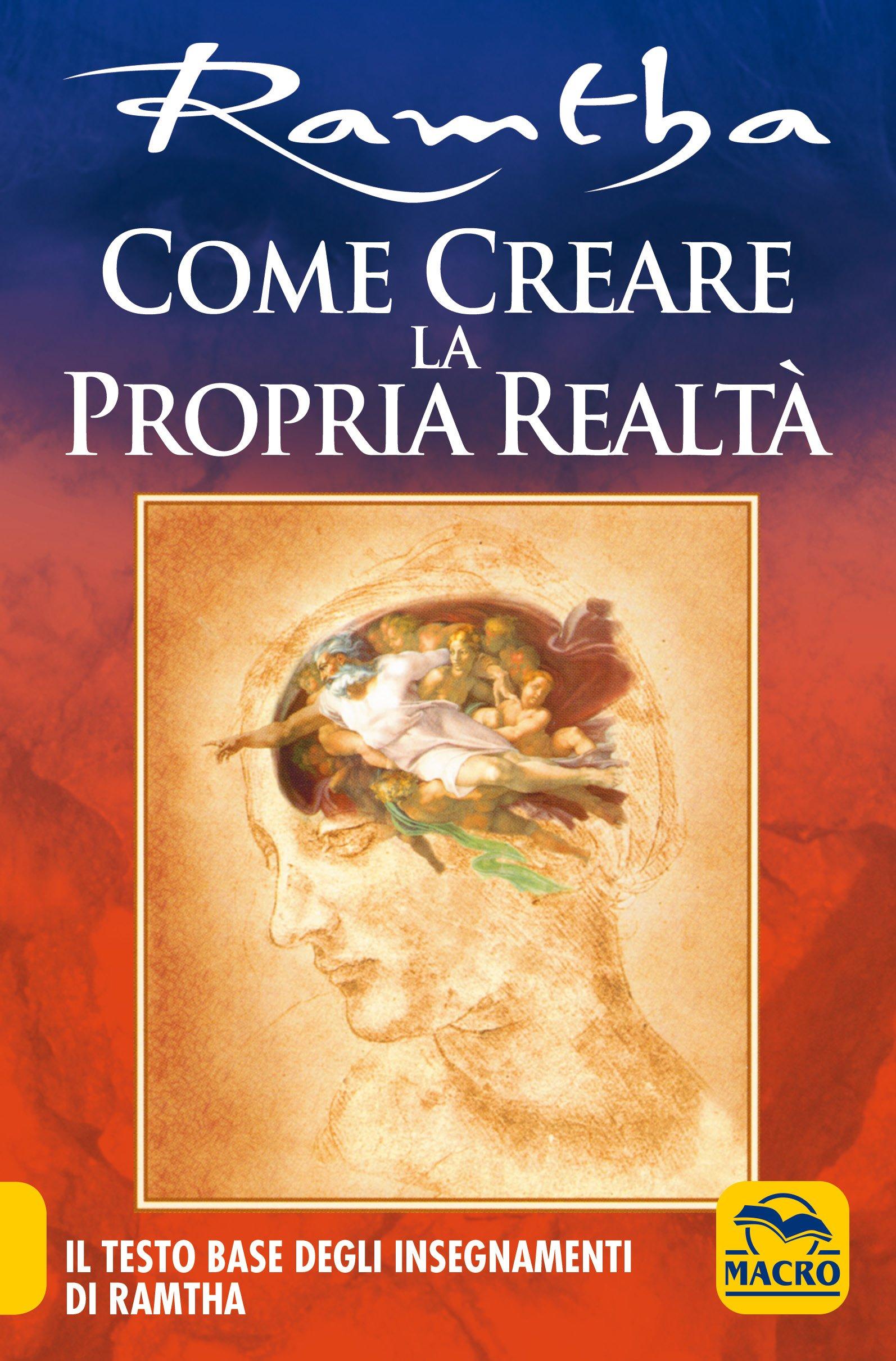 Come creare la propria realta 39 di ramtha for Creare la propria casa