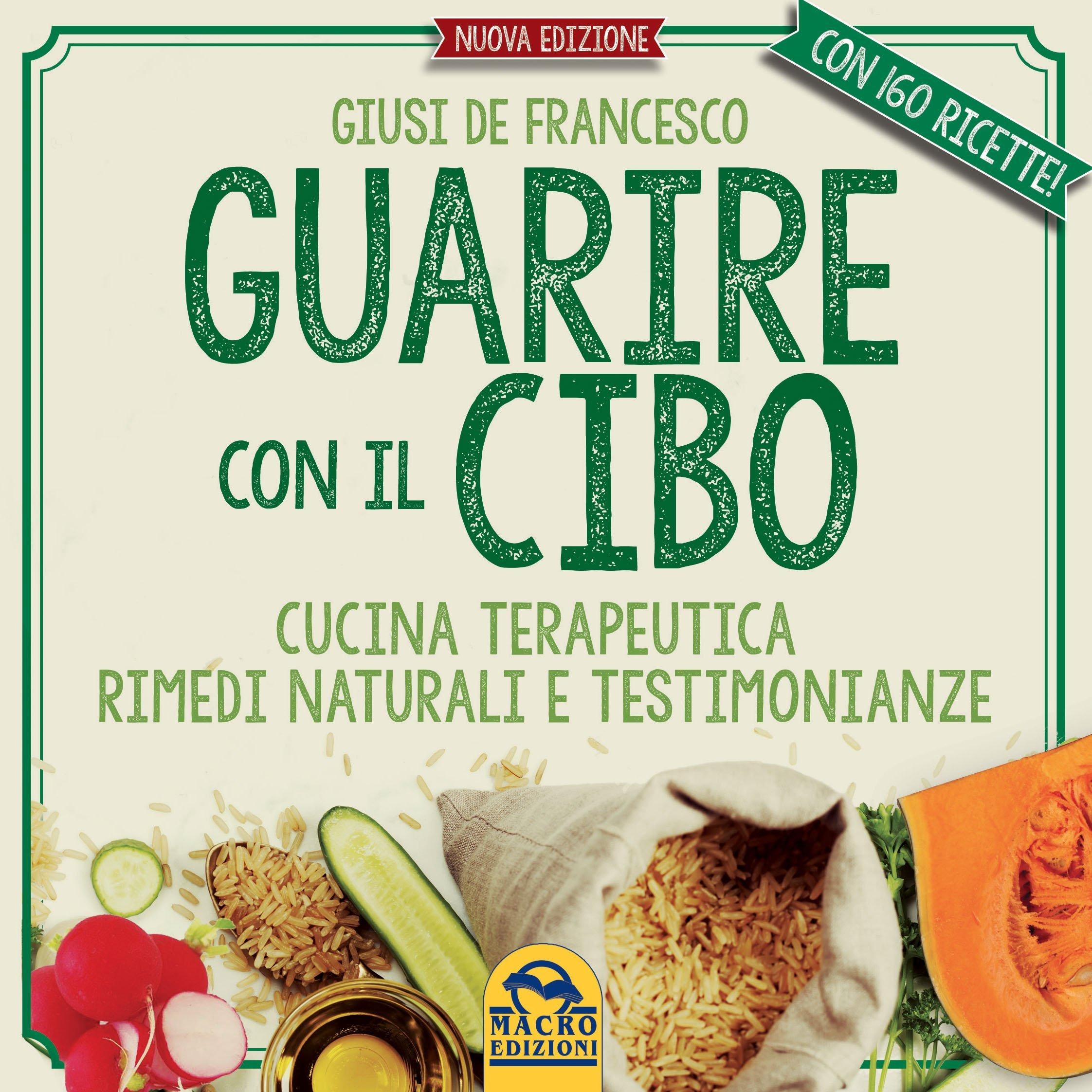 Guarire con il cibo ebook pdf for Ricette cibo