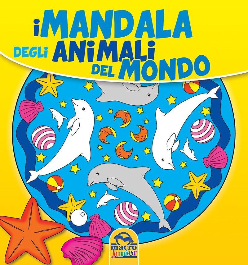 I mandala degli animali del mondo 70 mandala da colorare for Mandala da colorare con animali