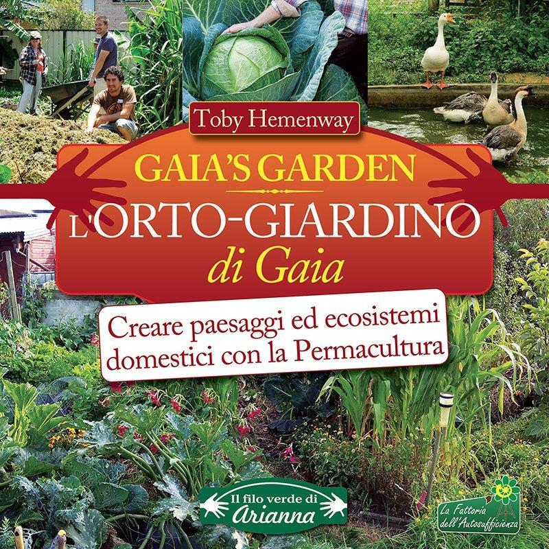 L 39 orto giardino di gaia toby hemenway - L orto in giardino ...