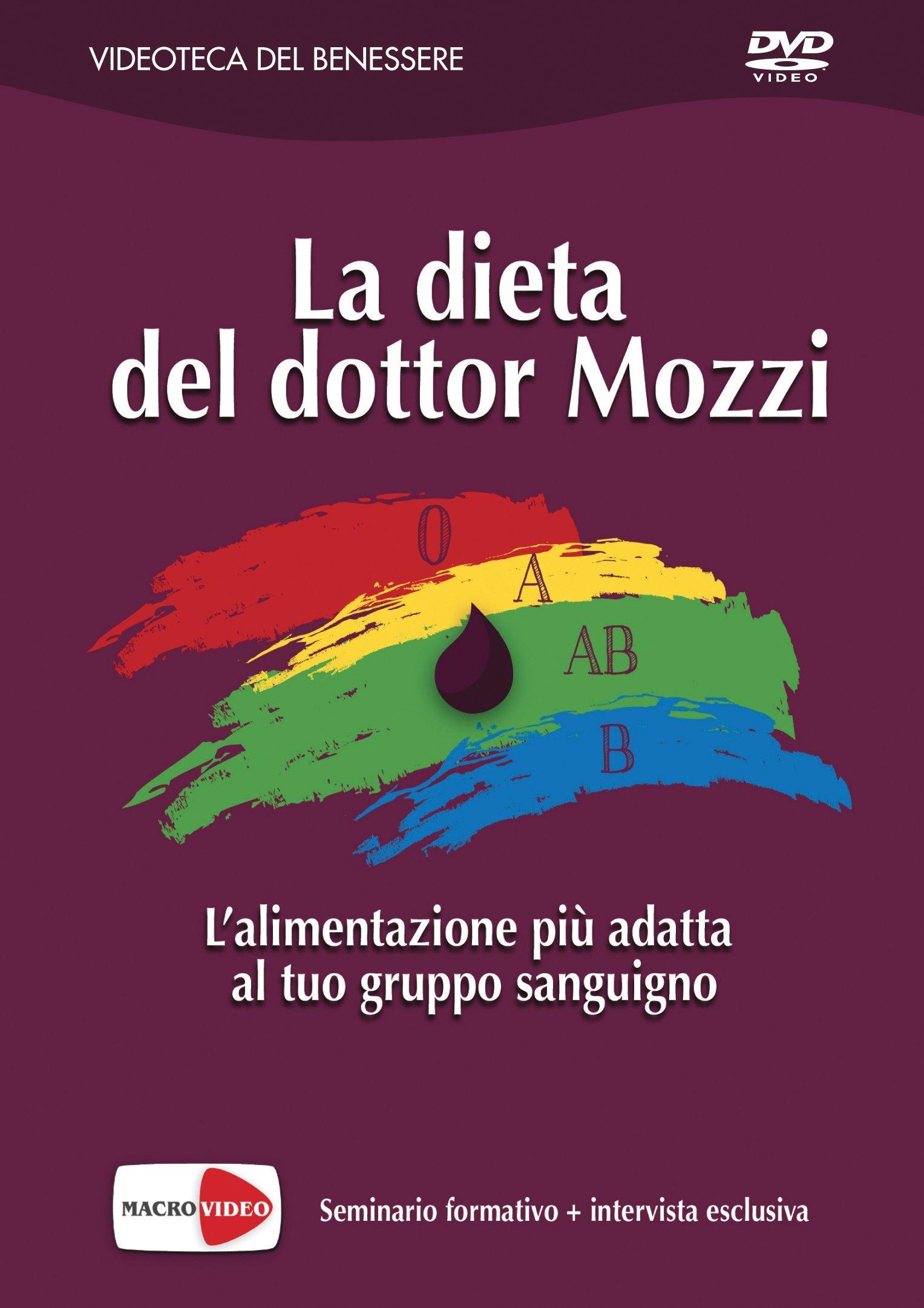 La Dieta del Dottor Mozzi - Piero Mozzi