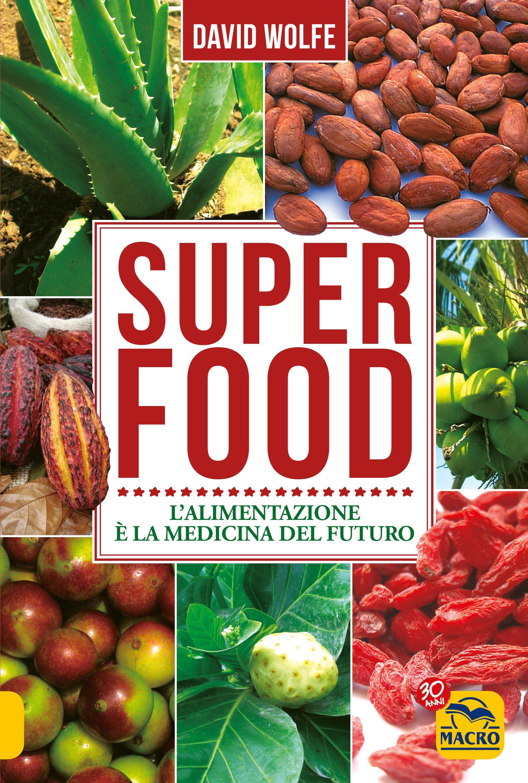 Superfood Ebook Pdf Di David Wolfe