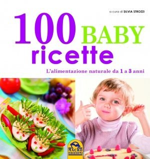 100 Baby Ricette - Ebook