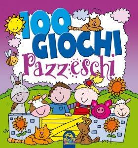 100 Giochi Pazzeschi - VIOLA - Libro
