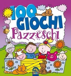 100 Giochi Pazzeschi VIOLA - Libro