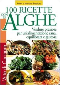 100 Ricette con le Alghe - Libro