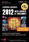 2012 Mito, Scienza o Finzione? - DVD