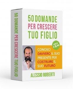 50 Domande per Crescere tuo Figlio - Libro