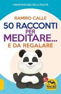 50 Racconti per Meditare...e da Regalare - Libro