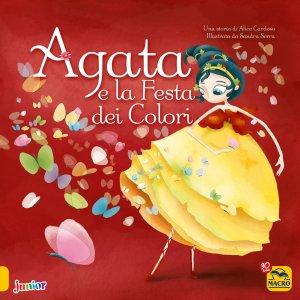 Agata e la festa dei colori - Libro