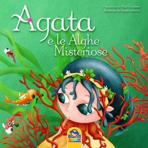 Agata e le alghe misteriose - Libro