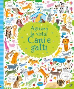 Aguzza la vista! Cani e Gatti - Libro