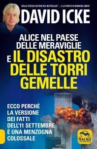 Alice nel Paese delle Meraviglie e il Disastro delle Torri Gemelle - Libro