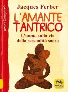 Amante Tantrico USATO - Libro