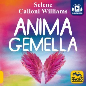 Anima Gemella - Audiolibro - Academy