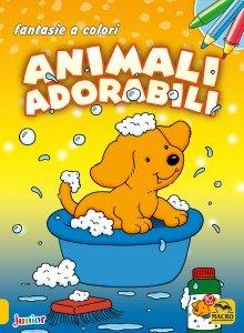 FANTASIE A COLORI - Animali Adorabili - Libro