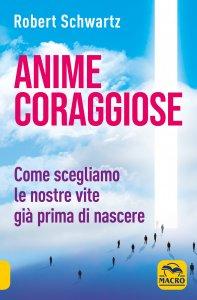 Anime Coraggiose - Libro