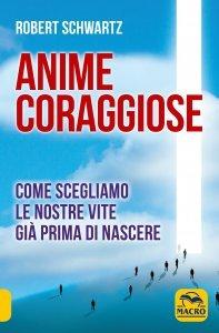 Anime coraggiose USATO - Libro
