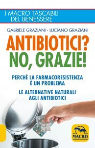 Antibiotici? No, Grazie - Libro
