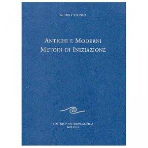 Antichi e Moderni Metodi di Iniziazione - Libro