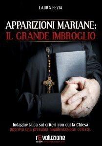 Apparizioni Mariane: il grande Imbroglio - Libro